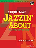 Christmas Jazzin' About for Piano/Keyboard: Grade 3-5