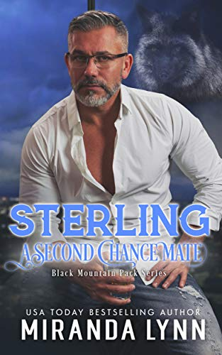 Sterling: A Second Chance Mate (Black Mountain Pack Book 3 ...