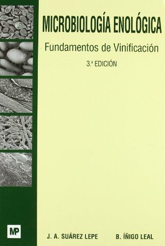 Microbiología enológica : fundamentos de vinificación