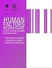 Human Factors Design Guide Update (Report Number DOT/FAA/CT-96/01): A Revision to Chapter 8-Computer Human Interface Guidelines