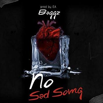 No Sad Song