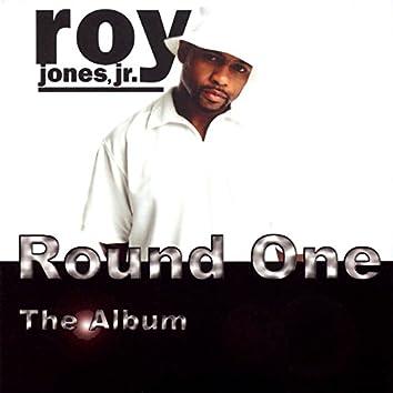 Round One:The Album