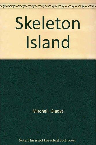 Skeleton Island - Book #40 of the Mrs. Bradley