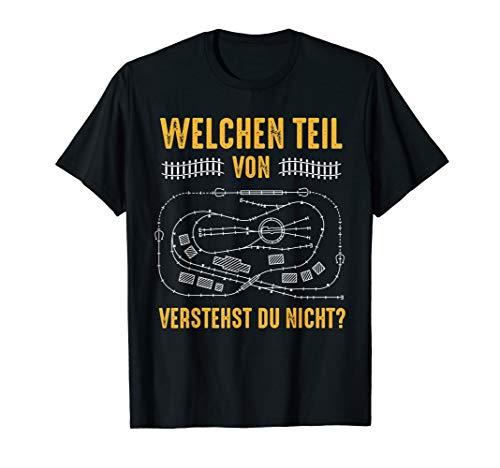 Welchen Teil von verstehst du nicht Dampflok Modelleisenbahn T-Shirt