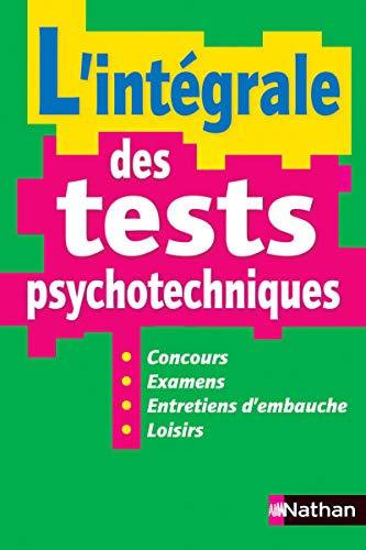 L'intégrale des tests psychotechniques