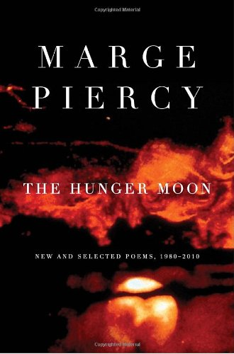 Image of The Hunger Moon: New and Selected Poems, 1980-2010
