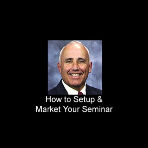 How to Set Up and Market Your Own Seminar cover art