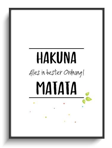 Design Lustig DIN A4 Plakat Hakuna Matata ohne Rahmen Modern Wohnung Wohnzimmer Schlafzimmer Spruch Motivation Zuhause Home Gastgeschenk Einzug