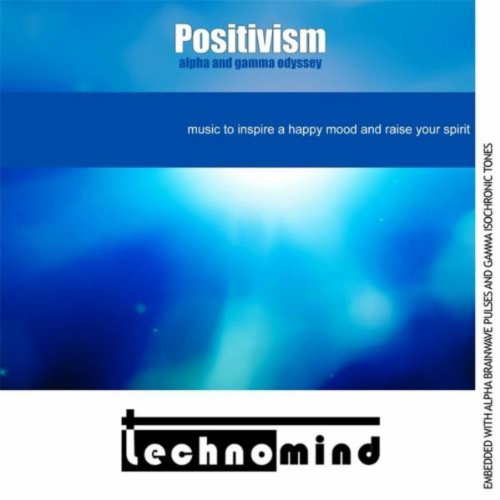 Positivism: Alpha and Gamma Odyssey