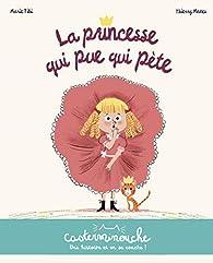 La princesse qui pue qui pète par Thierry Paquot