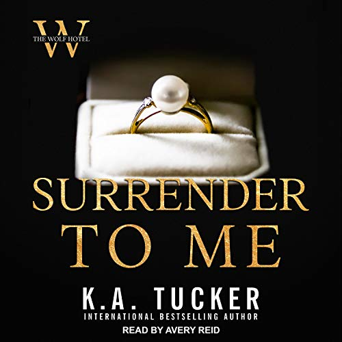 Surrender to Me Audiobook By Nina West, K. A. Tucker cover art
