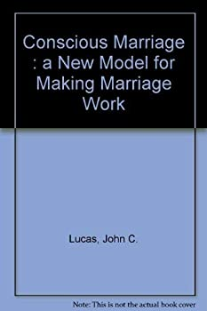 Paperback Conscious Marriage : a New Model for Making Marriage Work Book