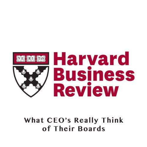 What CEOs Really Think of Their Boards (Harvard Business Review) audiobook cover art