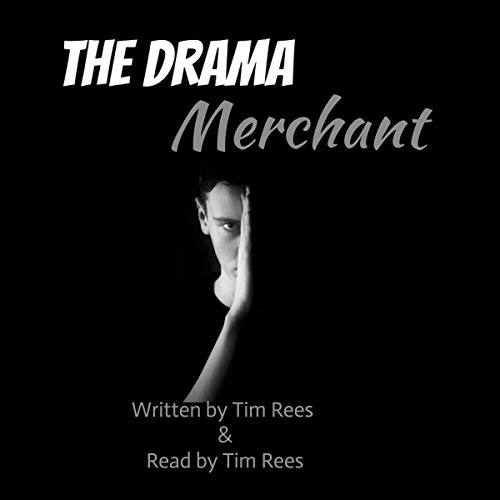 The Drama Merchant Audiobook By Tim Rees cover art
