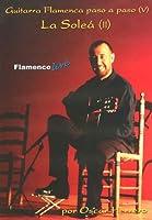 La Solea 2 Guitarra Flamenca Paso a Paso 5 [DVD] [Import]