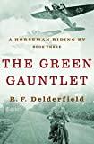 The Green Gauntlet (A Horseman Riding By, 3)