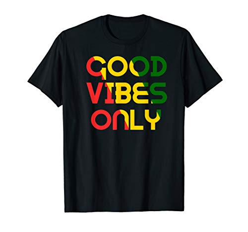 Good Vibes Only Rasta Reggae Roots Clothing Tee Flag T-Shirt