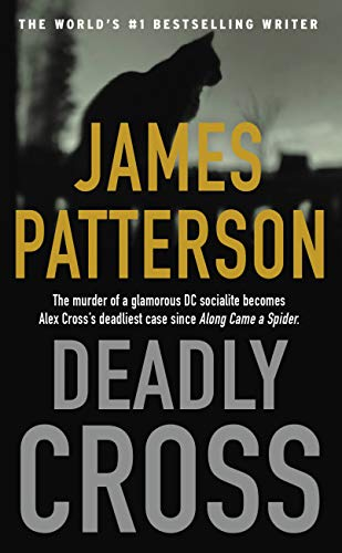 Deadly Cross (Alex Cross Book 28) by [James Patterson]