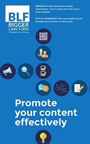 How to Promote Your Content Effectively (Bigger Law Firm Magazine) (English Edition)