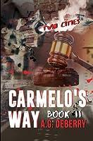 Carmelo's Way: 187 Assassins Part II
