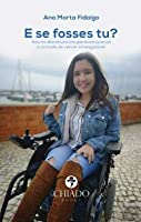 E se fosses tu? (Portuguese Edition)