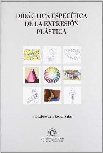 DIDACTICA ESPECIFICA DE LA EXPRESION PLASTICA