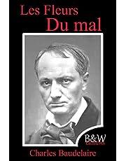 Les Fleurs du mal: Charles Baudelaire   15,24cm/22,86cm   Police et couleur d'écriture repos des yeux   B&W Editions   (Annoté)