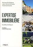 Expertise immobilière: Guide pratique. Expertises pour OPCI.