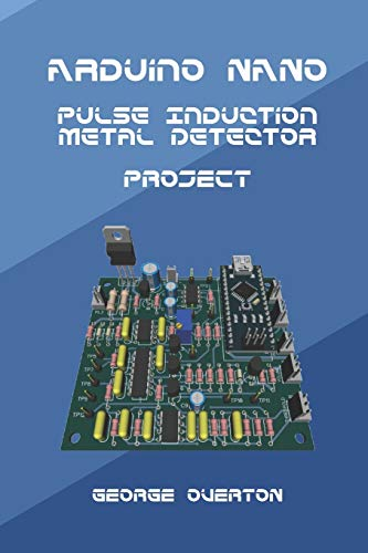 Arduino Nano Pulse Induction Metal Detector Project
