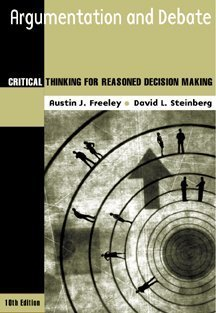 Argumentation and Debate: Critical Thinking for Reasoned Decision Making (Wadsworth Series in Speech Communication)