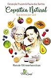 Cosmética Natural: Sua Beleza por Você (Portuguese Edition)