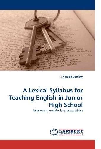 [(A Lexical Syllabus for Teaching English in Junior High School)] [Author: Chemda Benisty] published on (June, 2010)