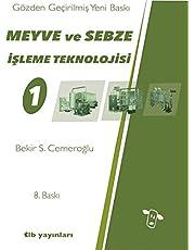 Meyve ve Sebze Teknolojileri 1 [paperback] Bekir S. Cemeroğlu and tlb yayınları