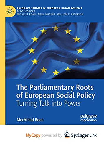 The Parliamentary Roots of European Social Policy: Turning Talk into Power