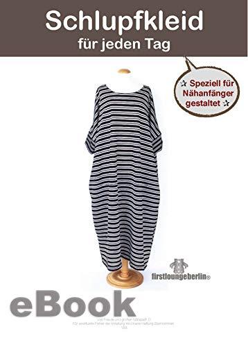 Schlupfkleid Damenkleid für jeden Tag mit Seitentaschen - Sommerkleid Jerseykleid Tunika Nähen mit nur kleinem Schnitt - firstloungeberlin: Nähanleitung mit kleinem Schnittmuster zum Sofort-Download