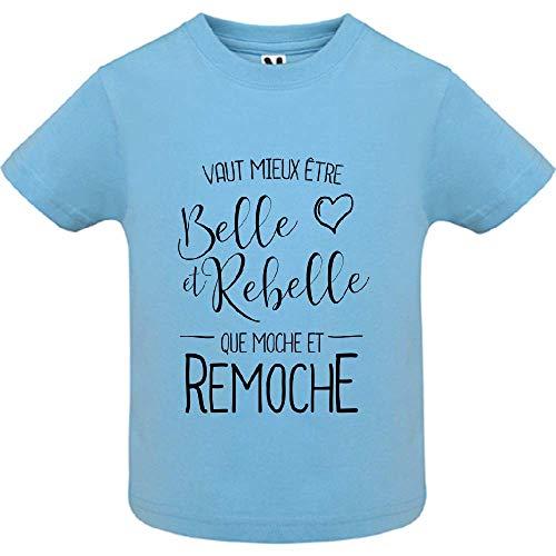 LookMyKase T-Shirt - Manche Courte - Col Rond - Vaut Mieux Etre BeLe et Rebelle - Bébé Garçon - Bleu - 2ans
