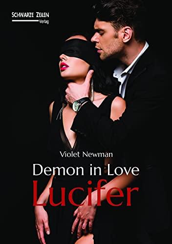 Demon in Love - Lucifer: Ein BDSM Liebesroman (Contemporary Fantasy)