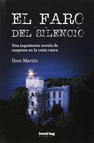 El Faro Del Silencio, Colección Novela Travel Bug