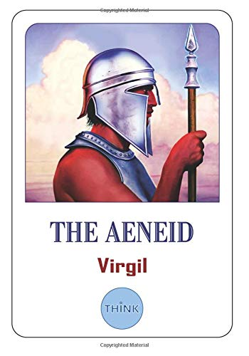 The Aeneid: The Latin Epic Poem by Virgil