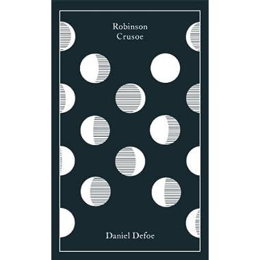 Robinson Crusoe (Clothbound Classics) by Defoe, Daniel (2013) Hardcover
