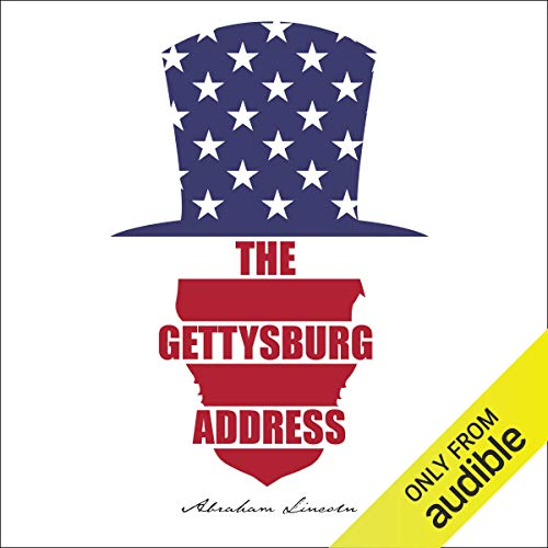Gettysburg Address Audiobook By Abraham Lincoln cover art