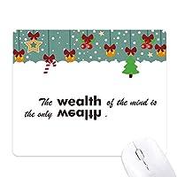 スローガンは心の富のの財産である ゲーム用スライドゴムのマウスパッドクリスマス