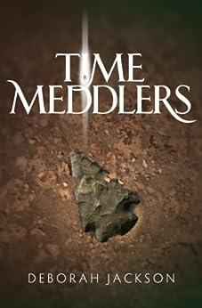 Time Meddlers by [Deborah Jackson, Matthew Birtch, Jessica Jackson]