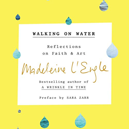 Walking on Water Audiobook By Madeleine L'Engle cover art