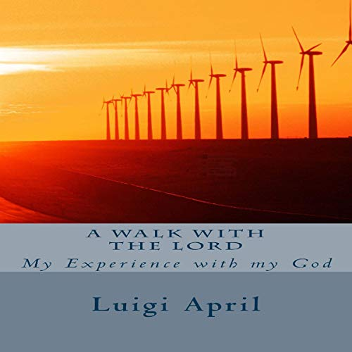 A Walk with the Lord, Volume 1 audiobook cover art