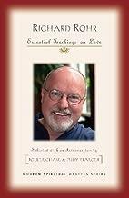 Richard Rohr: Essential Teachings on Love (Modern Spiritual Masters)