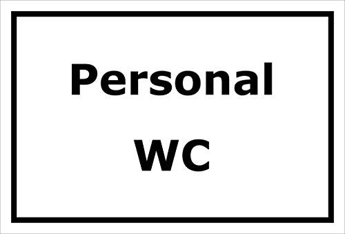 Schild – Personal-WC – 15x20cm, 30x20cm und 45x30cm – Bohrlöcher Aufkleber Hartschaum Aluverbund -S00226A