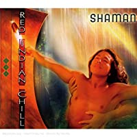 Shaman Red Indian Chill