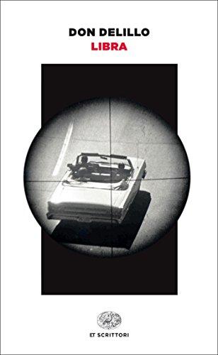 Libra (versione italiana) (Einaudi tascabili Vol. 1006)