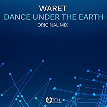 Dance Under The Earth